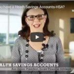 Health Savings Accounts - Does It Make Sense for You?