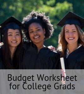 Budget Worksheet for College Grads